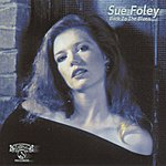 Sue Foley Back To The Blues