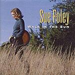 Sue Foley Walk In The Sun