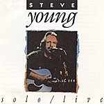 Steve Young Solo/ Live