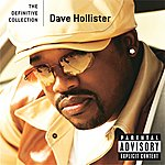 Dave Hollister The Definitive Collection (Explicit Version)