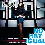 Nelly Furtado No Hay Igual