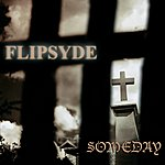 Flipsyde Someday (International Version)