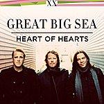 Great Big Sea Heart Of Hearts