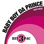 Baby Boy Da Prince Naw Meen Hit Pack (Explicit Version)