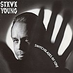 Steve Young Switchblades Of Love