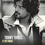 Tommy Torres 12 Historias (With Digital Booklet)
