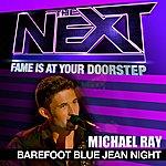 Michael Ray Barefoot Blue Jean Night