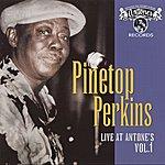 Pinetop Perkins Live At Antone's Vol. 1