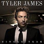 Tyler James Single Tear