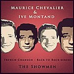 Maurice Chevalier Back To Back Series: Maurice Chevalier & Yves Montand: The Showmen