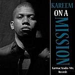 Kareem On A Mission