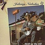 Johnny Nicholas Thrill On The Hill