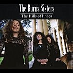 The Burns Sisters The Hills Of Ithaca