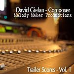 David Gielan Trailer Scores, Vol. 1