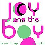 Joy Love Trap