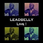 Leadbelly Live!