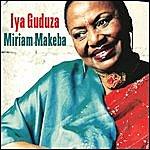 Miriam Makeba Iya Guduza
