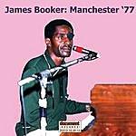 James Booker James Booker: Manchester '77