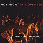 Doug Prescott Hot Night In November