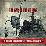 Orson Welles The War Of The Worlds (The Original 1938 Broadcast - Remastered)