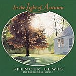 Spencer Lewis In The Light Of Autumn