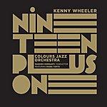 Kenny Wheeler Nineteen Plus One