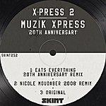X-Press 2 Muzik Xpress (20th Anniversary)