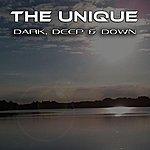 Unique Dark Deep And Down