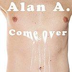 Alana Come Over