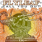 Flyleaf Call You Out