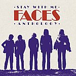 Faces Stay With Me: The Faces Anthology