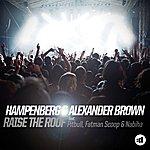 Hampenberg Raise The Roof Remixes