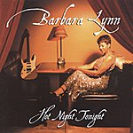 Barbara Lynn Hot Night Tonight