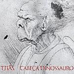 Titãs Cabeça Dinossauro - Edição Comemorativa 30 Anos - Deluxe