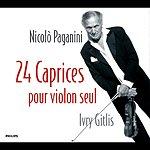 Ivry Gitlis Paganini: 24 Caprices Pour Violon Seul, Op.1