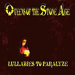 Queens Of The Stone Age Lullabies To Paralyze (International Version)
