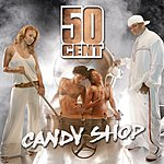 50 Cent Candy Shop (International Version)