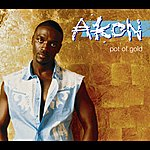 Akon Pot Of Gold (Int'l Comm Single)