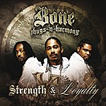 Bone Thugs-N-Harmony Strength And Loyalty (Edited Version)