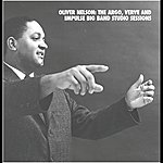Oliver Nelson The Argo, Verve, And Impulse Big Band Studio Sessions (Mosaic - Int'l Only)