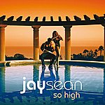 Jay Sean So High