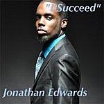 Jonathan Edwards I Succeed