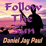 Daniel Jay Paul Follow The Sun