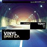 Tony O Vinyl Spirit E.P.