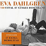 Eva Dahlgren Tid - Urval Av Sånger 1980 Till Nu