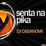 DJ Casanova Senta Na Pika