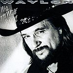 Waylon Jennings Will The Wolf Survive?