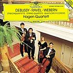 Hagen Quartett Debussy / Ravel / Webern: String Quartets