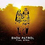 Snow Patrol Final Straw (Eu Version)