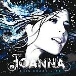 Joanna This Crazy Life